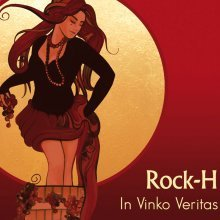 Rock-H - In Vinko Veritas